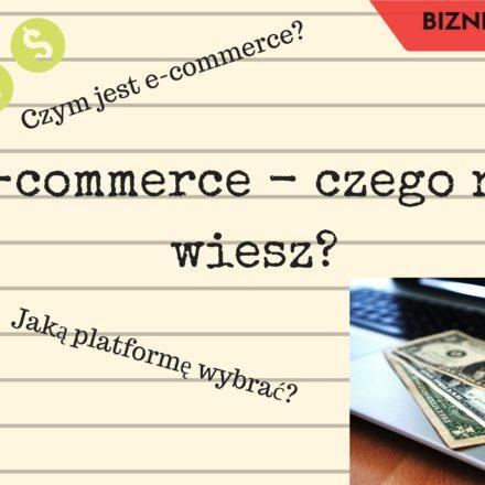 E-commerce – czego nie wiesz?