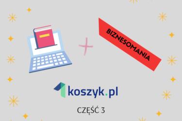 grafika przedstawiająca ebooka, logo biznesomania i 1koszyk część 3